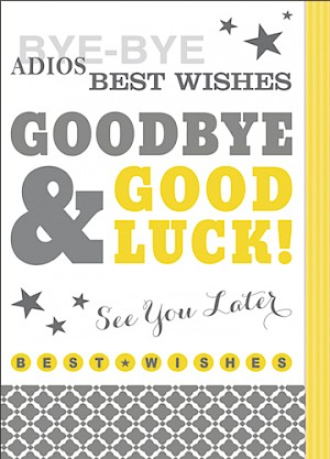 Goodbye & Good Luck Card - E974
